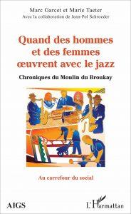 quand des hommes et des femmes œuvrent avec le jazz